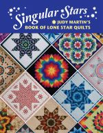 Singular Stars Lone Star Quilts - Book by Judy Martin